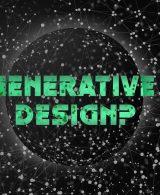 Che cos'è e come funziona il Generative Design?